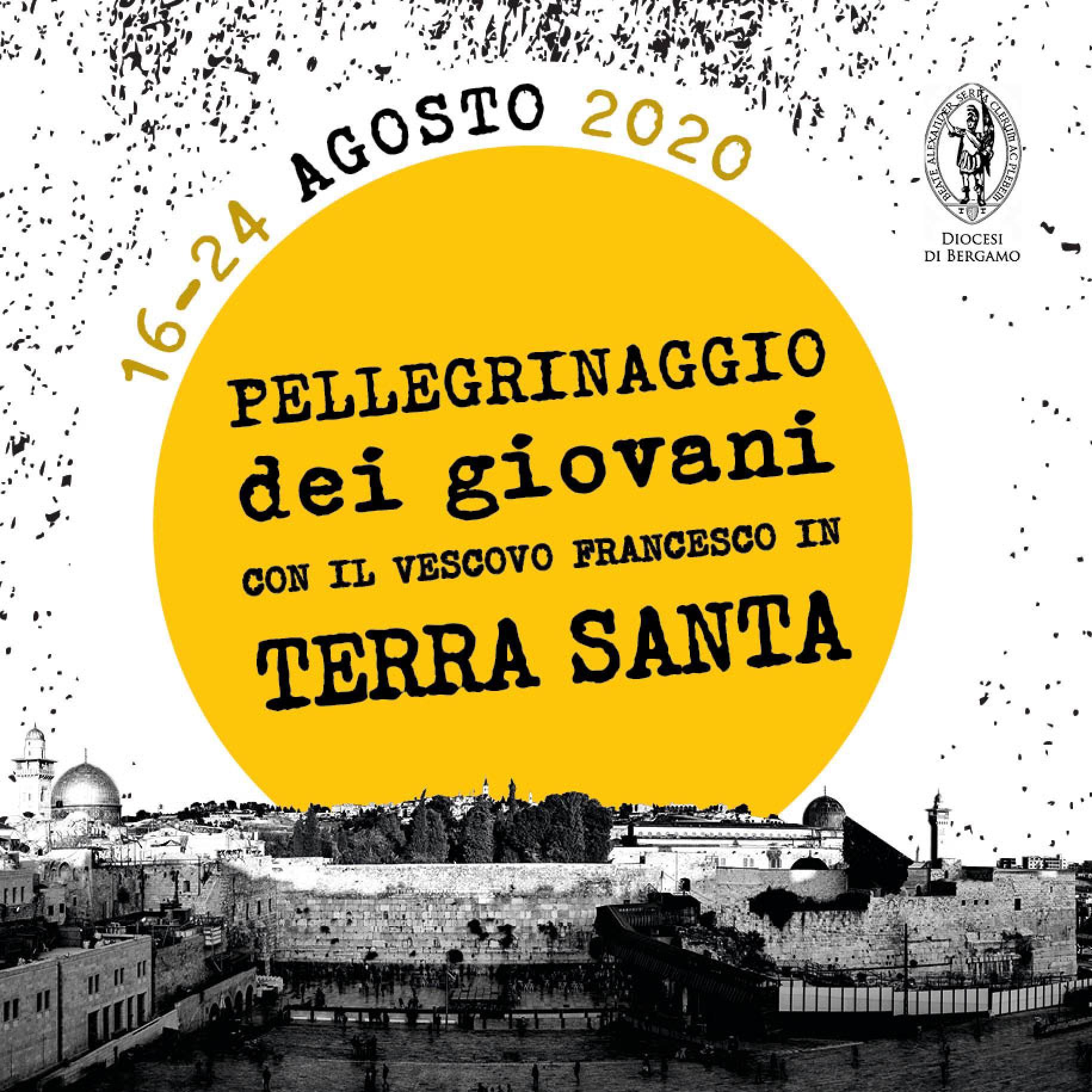 PELLEGRINAGGIO GIOVANI | TERRA SANTA 2020 |